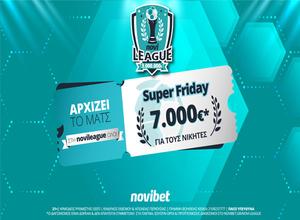 Super Friday στη Novileague – Κάνεις το 2/2 και διεκδικείς 7.000€ δωρεάν*! (* Ισχύουν όροι και προϋποθέσεις)