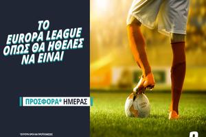 Το Europa League επιστρέφει με σούπερ προσφορά* & Novi Specials (*Ισχύουν όροι & προϋποθέσεις)